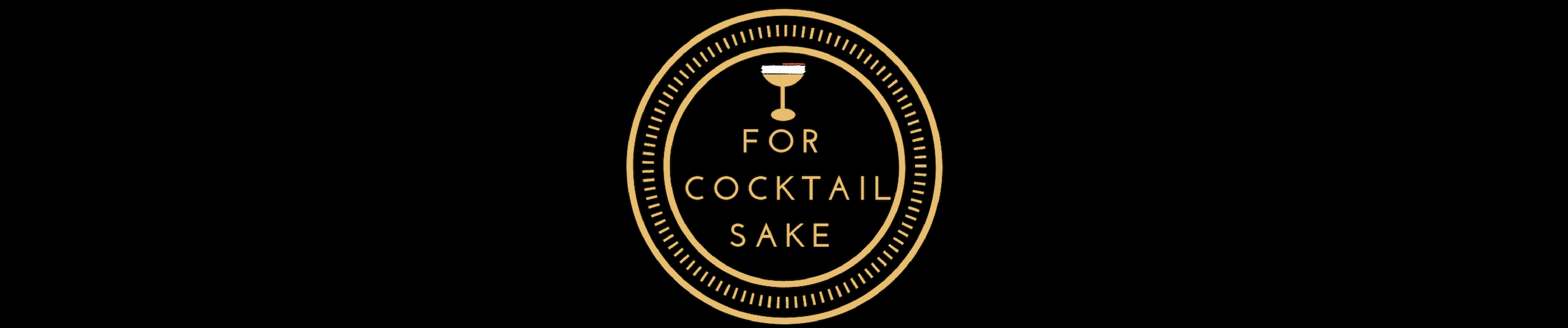 For Cocktail Sake